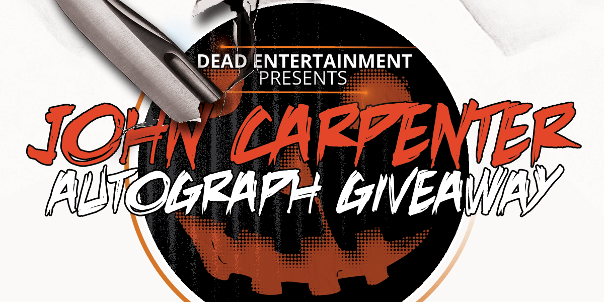 Dead Entertainment Monster-Mania Autograph Giveaway
